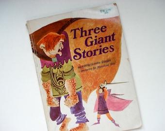 Three Giant Stories - children's story book - 1968