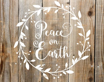 Peace on Earth vinyl decal, christmas sign, make your own sign, peace on earth stencil, wreath wall decal, vinyl letters, rustic farmhouse