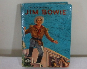 Vintage Big Little Book Jim Bowie - TV Series Book
