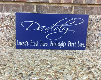Father's Day Gift ~Gift For Step Dad Custom Wood Sign ~Daddy Gift ~Daddy Sign ~Daddy Daughter ~Father Son ~Gift From Daughter ~Gift From Son