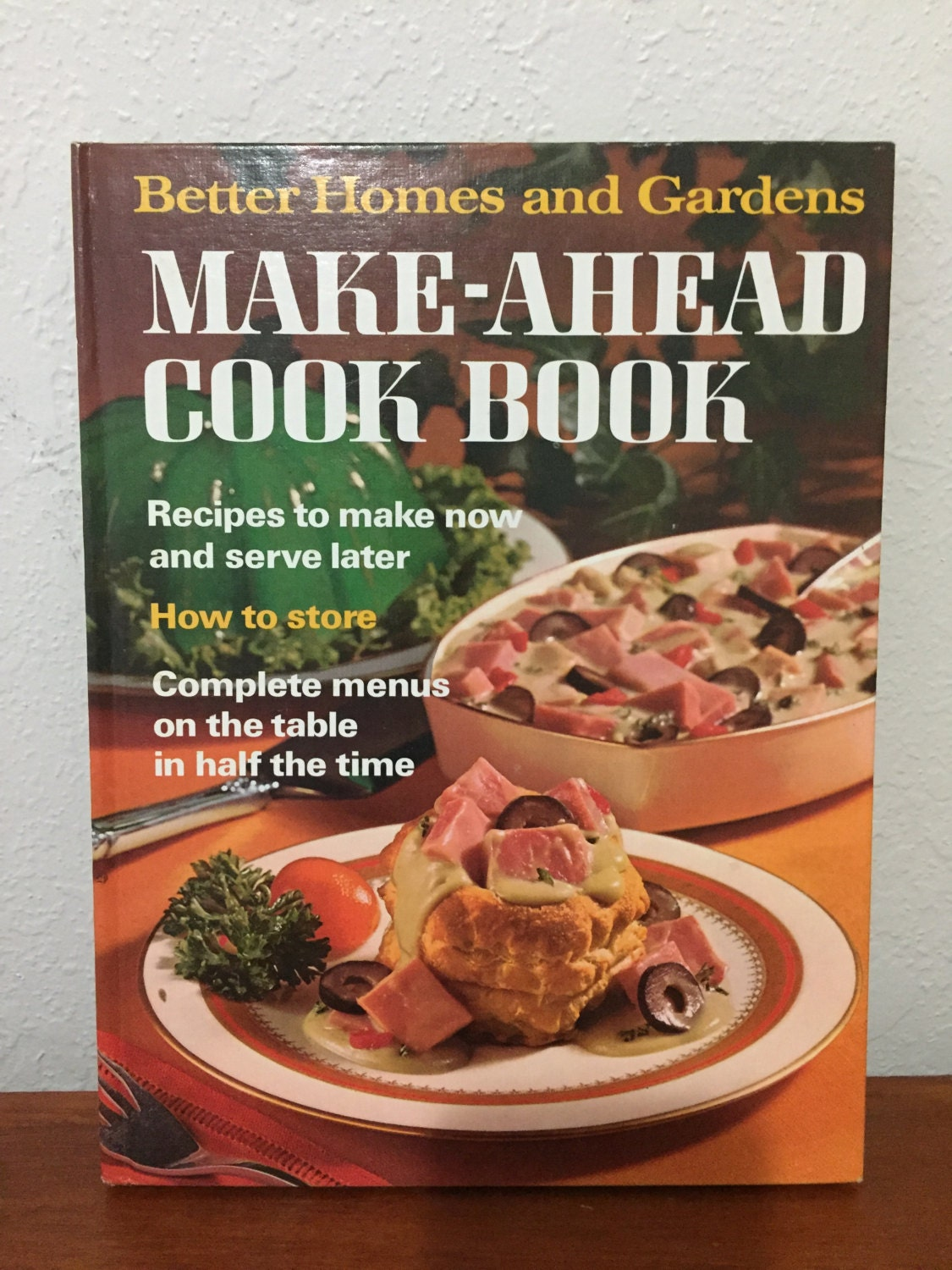 1973 Make Ahead Cookbook Better Homes And Gardens Vintage