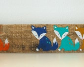 Fox Sign in Reclaimed Wood For Your Little One - Rustic Children's Room Artwork - Handpainted Wood - Original Nursery Art - Campy Fox Art