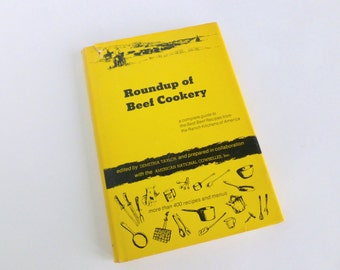 Roundup of Beef Cookery Best Beef Recipes for Ranch Kitchens of America 1965 Cookbook