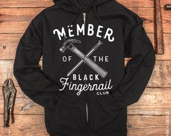 Men's Sweatshirt - Father's Day Gift - Gift for Dad and Husband - Member of the Black Fingernail Club - Zip-Up Hoodie Sweatshirt, Guys Shirt