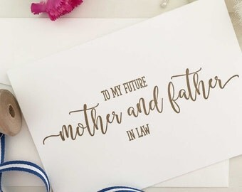 To My Future Parents In Law, My Parents In Law On My Wedding Day Card, Mother In Law Card, Father In Law Card, Mother and Father In Law