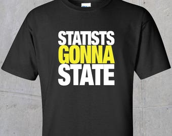 Statists Gonna State
