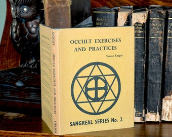 Occult Exercises and Practices - Vintage 1st Edition Book with DJ - Rare 1969 Hardbound Printing - Gold Hexagram and Solar Cross Design