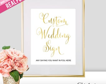 Custom Wedding Sign - Real Foil Wedding Signs - Gold Wedding Signs - Gold Wedding Decor - Dessert Table Sign - Rose Gold Wedding Sign