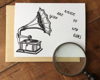 You Are Music To My Ears - Letterpress Friendship Victrola Card, music lovers, phonograph, old fashioned handmade steampunk letter press