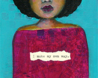 "Fine Art Print - ""I Make My Own Way"" - 8.5"" x 12"" - Black Girl Magic, Turquoise, Not All Who Wander Are Lost"