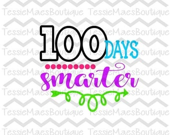 100 Days Smarter, Days of school, School Shirt, SVG, DXF, EPS, Png, Cutting File, Printable, Silhouette, Cricut