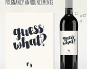 Pregnancy Announcement! Custom Wine Label (Personalized) 'GUESS WHAT?' with baby feet and due date