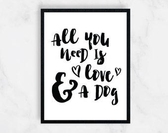 Love Dog Print, Dog Lover Gift, Dog Print, Dog Art, Gift for Pet Owner, Veterinarian Gift, Pet Gifts, Home Decor, Office Decor, 8x10, 11x14