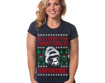 All I Want For Christmas Is Harambe T-Shirt Funny Ugly Christmas Sweater Pop Culture Humor Holiday Novelty X-Mas S-5XL Great Gift Idea