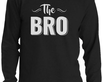 The Bro - Best Brother Gift Men Long Sleeve T-Shirt