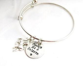 UNICORN BANGLE Charm BRACELET Hand Stamped With Always Be A Unicorn, Unicorn Jewelry, Unicorn bracelet, Unicorn Gift, Unicorn Lover