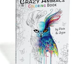 "Limited Edition Coloring Book ""Crazy Animals"" - by Pixie Cold and JoJoes Art"