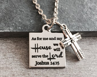As For Me and My House, We Will Serve the Lord, Joshua 24:15, Christian, Cross, bible verse, Silver Necklace, Charm Necklace, Scripture