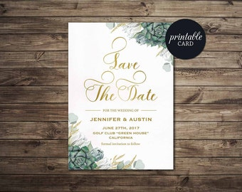 Succulent Save the Date Printable Green Floral Save the Date Card, Printable Save the Date Card Greenery Gold Boho Save the date Digital
