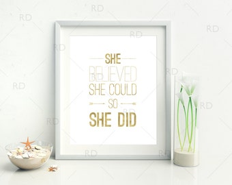 She Believed She Could So She Did PRINTABLE Wall Art / Quote Printable / Inspirational Wall Art / Motivational Wall Print / Positive Print