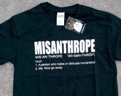 Misanthrope Definition Shirt by Crazed Lemming