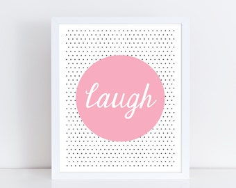 Laugh print / Polka dot print / Nursery art / Kids decor / Nursery print / Kids print / Children print / Kids wall art / Playroom art