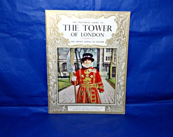 The Tower of London, The Crown Jewels, Vintage Pitkin Pictorial, Souvenir Book, Royal Palace, English Royalty, Traitors Gate, Tower Ravens