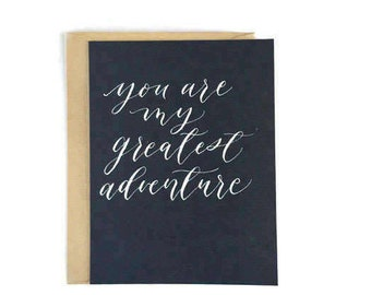 You're My Greatest Adventure - Greeting Card