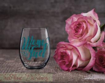 Mom Fuel, Funny Gift for Mom, Mother Wine Glass, Mom Glass, Mom Present, Funny Gift for Mother, Birthday Present, Wine Lover Gift