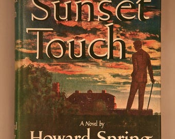 A SUNSET TOUCH by Howard Spring