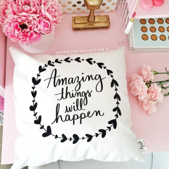 "Amazing things will happen - 18"" handwritten quote velveteen pillow cover"