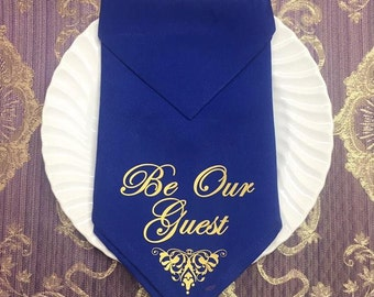 Be Our Guest Cloth Dinner Napkins.  Formal, Holiday, Wedding, Special Occasion, Be Our Guest