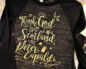 Thank God (and Scotland) for Peter Capaldi 3/4 Sleeve Raglan Shirt