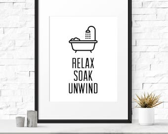 Bathroom Printable, Relax soak unwind, Printable Art, Relax print, Bathroom Signage, Modern bathroom art, Modern shower Black white bathroom