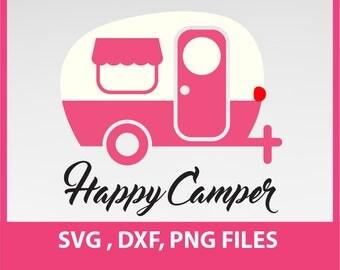 Instant Download, Happy Camper SVG, traveler svg, DXF, PNG Formats 0022