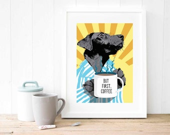 Coffee poster print, OK but first coffee, coffee lover gift, coffee mug art print, coffee art decor, best dog walker gift