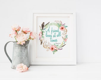 Bible Scripture Verse Print A Friend Loves At All Times Proverbs 17:17 Floral Wreath Print Motivational Quote Print Christian Wall Art Decor