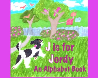 J is for Jordy: An Alphabet Book(hardcover)