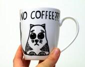 Coffee and cats Funny coffee mug Ceramic Cat mug Cat lover gift Coffee cup Funny cat mug Unique Cat lady gift White mug Funny mugs