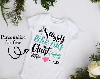 Sassy Like my Aunt Boho New Aunt Baby Gift One Piece Baby Bodysuit Customize Color and Name