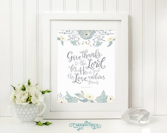 Give Thanks to the Lord Christian Thanksgiving Decor Printable Download Bible Verse Wall Art Thanksgiving Art Home Decor Thankful Print