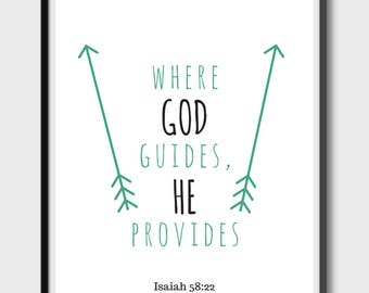 Where God Guides He Provides - Isaiah 58:22 - Bible Verse - Positive Inspirational - Arrows - Square - Instant Download