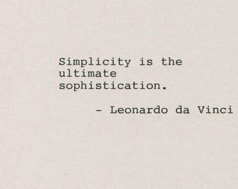 Leonardo da Vinci Quote Made on Typewriter  Art Quote Wall Art - Simplicity is the ultimate sophistication.