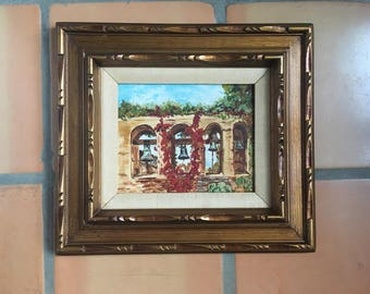 Vintage Framed Oil Painting The Bells at the Historic Mission San Juan Capistrano, 8 x 10 Canvas Board unsigned Spanish Revival Wood Frame
