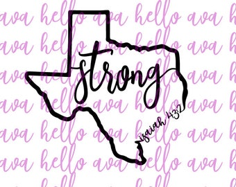 Texas Strong Isaiah 43:2 svg file, dxf file, all profits will be donated to Hurricane Harvey relief efforts, texas cut file