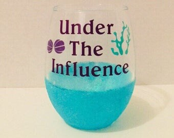Under The Influence- Little Mermaid Inspired Wine Glass