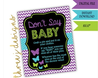Butterfly Baby Shower Don't Say Baby Game Sign - INSTANT DOWNLOAD - Purple, Teal and Green - Digital File - J006