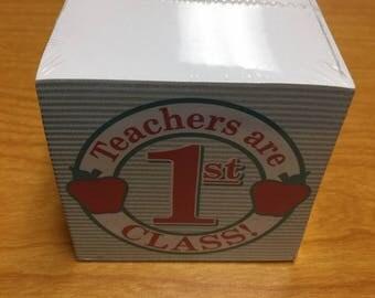 Teacher's are 1st Class