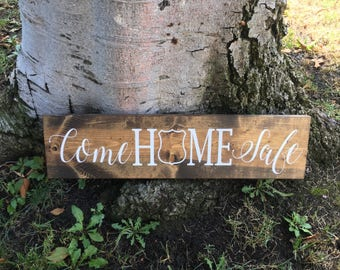 Rustic Home Decor,Police Decor,Come Home Safe,Police Sign,Farmhouse Decor,Farmhouse Sign,Rustic Police Decor,Police,Law Enforcement