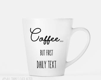 Jehovah's Witness Gift | But First Daily Text | JW | Latte MUG | Coffee Cup | I love Coffee | Elder's | Gift | Baptism | Present | Jw Org